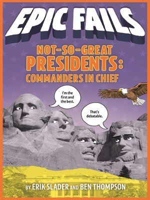 cover image of Not-So-Great Presidents: Failures, Frauds, and Cover-Ups