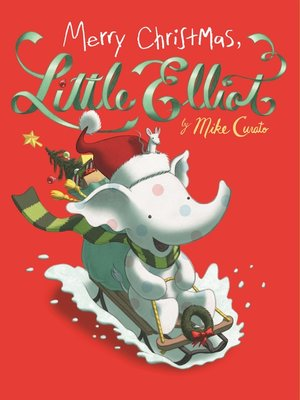 cover image of Merry Christmas, Little Elliot