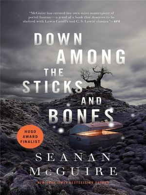 cover image of Down Among the Sticks and Bones