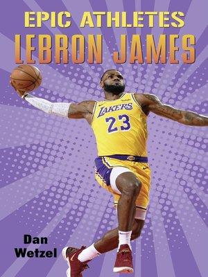 cover image of Epic Athletes: LeBron James