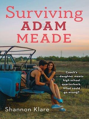 cover image of Surviving Adam Meade
