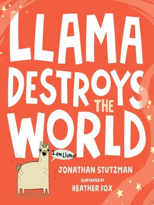 cover image of Llama Destroys the World