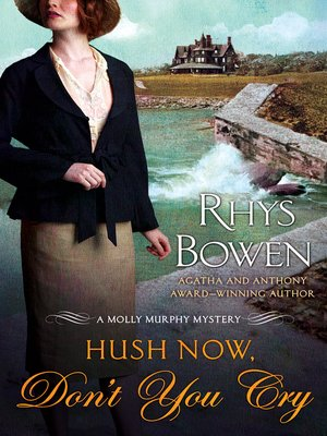cover image of Hush Now, Don't You Cry
