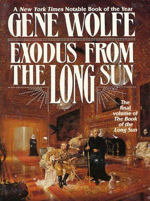 cover image of Exodus From the Long Sun--The Final Volume of the Book of the Long Sun