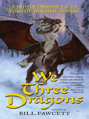cover image of We Three Dragons