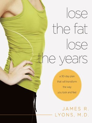 cover image of Lose the Fat, Lose the Years