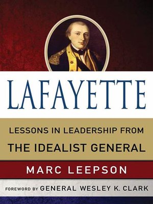 cover image of Lafayette--Lessons in Leadership from the Idealist General