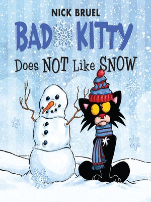 cover image of Bad Kitty Does Not Like Snow