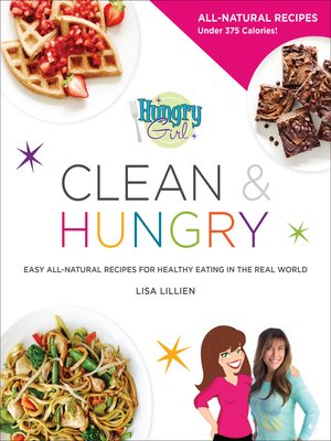 cover image of Hungry Girl: Clean & Hungry