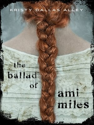cover image of The Ballad of Ami Miles