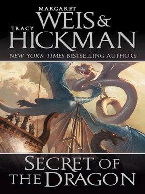 cover image of Secret of the Dragon--A Dragonships of Vindras Novel