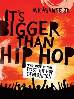 cover image of It's Bigger Than Hip Hop