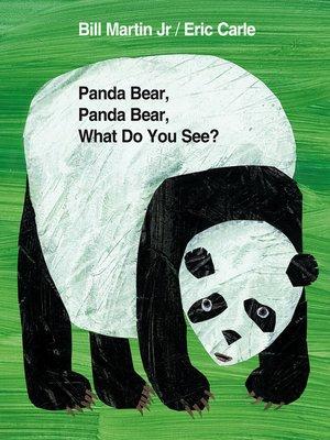 cover image of Panda Bear, Panda Bear, What Do You See?
