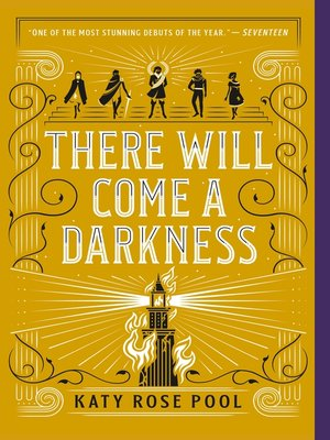 cover image of There Will Come a Darkness