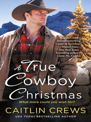 cover image of A True Cowboy Christmas