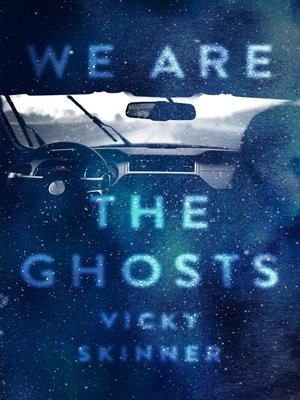 cover image of We Are the Ghosts
