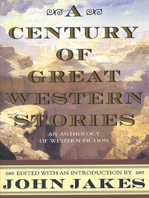 cover image of A Century of Great Western Stories