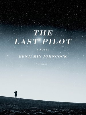 cover image of The Last Pilot