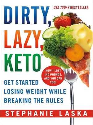 Dirty, Lazy, Keto