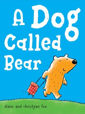 cover image of A Dog Called Bear
