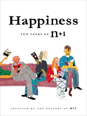 cover image of Happiness--Ten Years of n+1