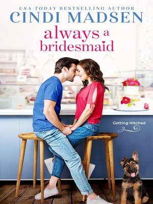 cover image of Always a Bridesmaid