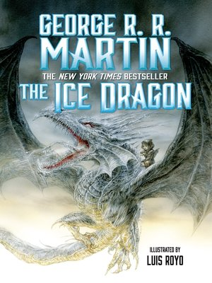cover image of The Ice Dragon