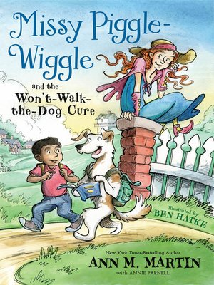 cover image of Missy Piggle-Wiggle and the Won't-Walk-the-Dog Cure