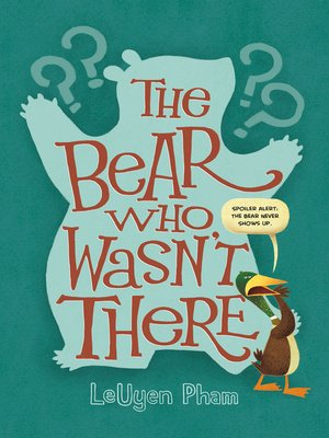 cover image of The Bear Who Wasn't There