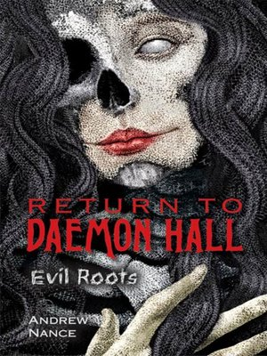 cover image of Return to Daemon Hall: Evil Roots