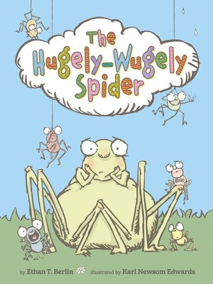 cover image of The Hugely-Wugely Spider