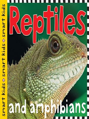 cover image of Smart Kids--Reptiles and Amphibians