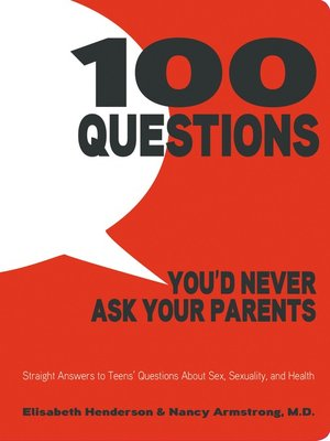cover image of 100 Questions You'd Never Ask Your Parents
