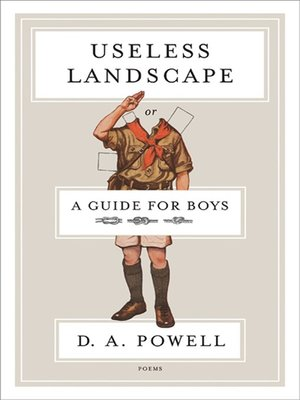 cover image of Useless Landscape, or a Guide for Boys