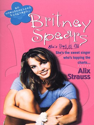 cover image of Britney Spears--An Unauthorized Biography