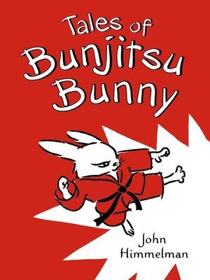 cover image of Tales of Bunjitsu Bunny
