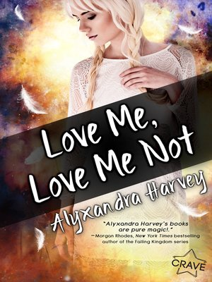cover image of Love Me, Love Me Not