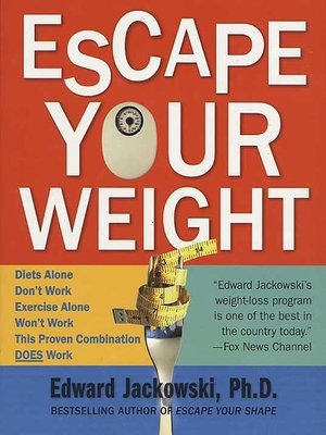 cover image of Escape Your Weight