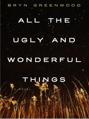 cover image of All the Ugly and Wonderful Things