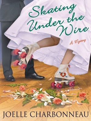 cover image of Skating Under the Wire