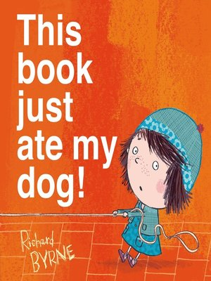 cover image of This book just ate my dog!