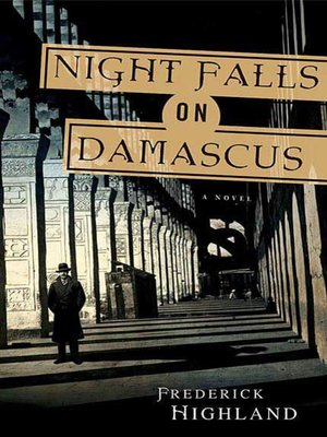 cover image of Night Falls on Damascus