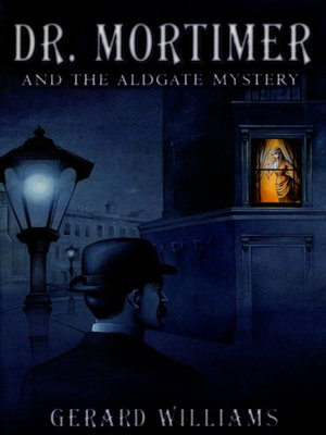 cover image of Dr. Mortimer and the Aldgate Mystery