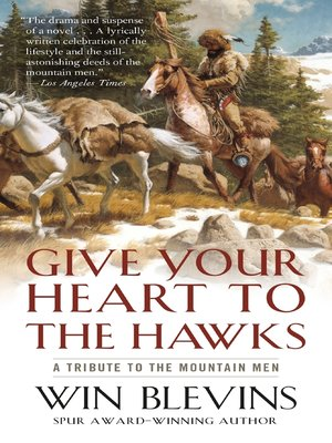 cover image of Give Your Heart to the Hawks