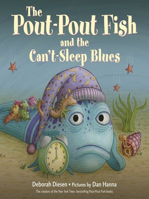 cover image of The Pout-Pout Fish and the Can't-Sleep Blues
