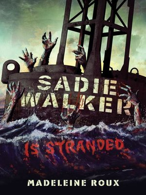 cover image of Sadie Walker Is Stranded