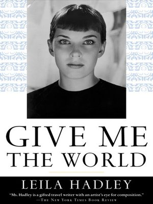 cover image of Give Me the World