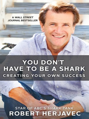cover image of You Don't Have to Be a Shark
