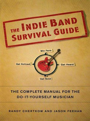 cover image of The Indie Band Survival Guide