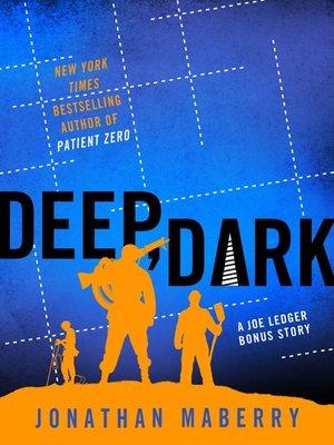 cover image of Deep, Dark